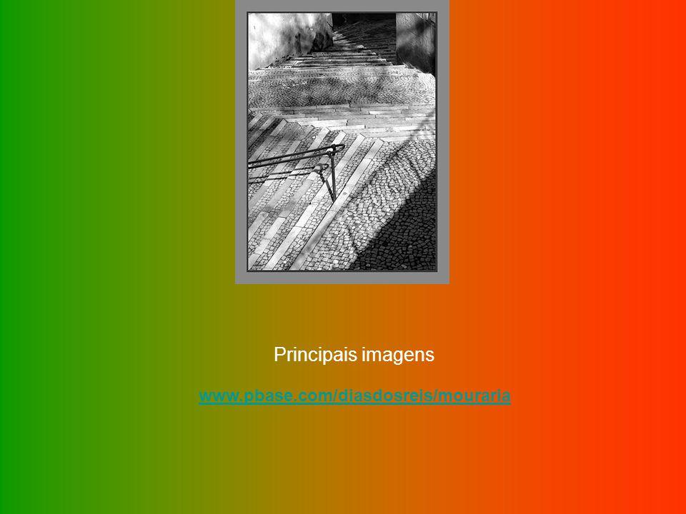 www.pbase.com/diasdosreis/mouraria Principais imagens