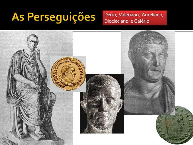 Décio, Valeriano, Aureliano, Diocleciano e Galério