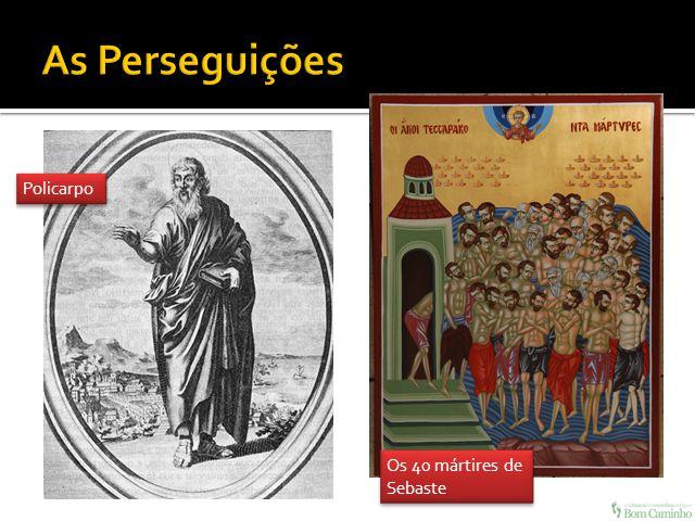 Policarpo Os 40 mártires de Sebaste