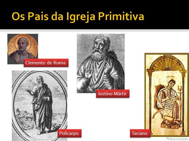 Justino Mártir Clemente de Roma Policarpo Taciano