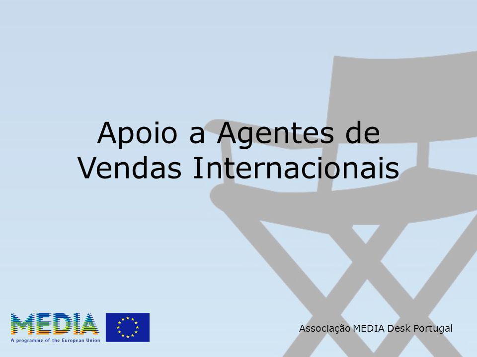 Apoio a Agentes de Vendas Internacionais Associação MEDIA Desk Portugal