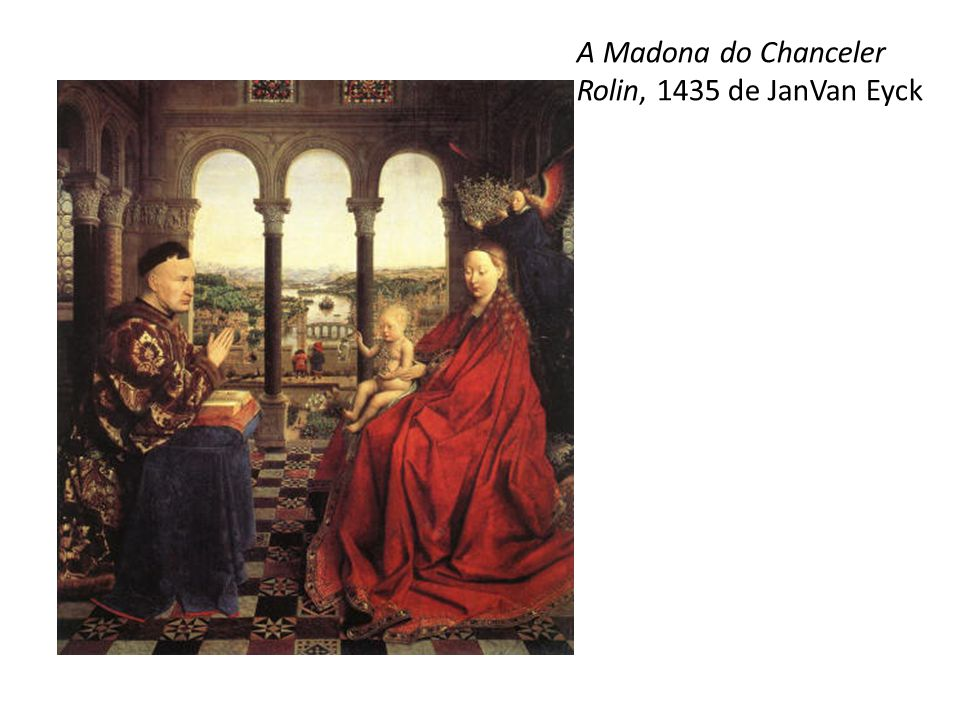 A Madona do Chanceler Rolin, 1435 de JanVan Eyck