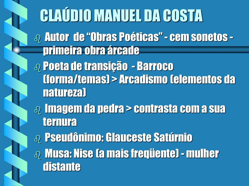 ARCADISMO NO BRASIL b Concentrado na região de Minas Gerais b Associação com a Inconfidência Mineira (1789) b Surgimento de um Sistema Literário - aut