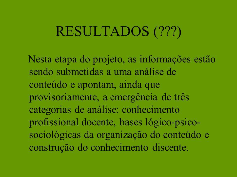 METOLOGIA É utilizada uma abordagem qualitativa, com análise das respostas dos docentes a entrevistas semi-estruturadas sobre o cotidiano da sala de a