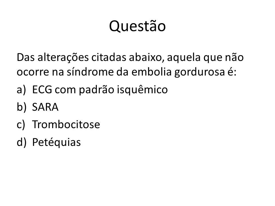 Fratura de Quadril Hipóxia por Embolia Gordurosa Índice SCHONFELD ( + 5 pts) Petéquias (5pts) Infiltrado Pulmonar (4pts) PaO2 < 70 FiO2 100% (3pts) Febre, confusão mental, FC > 120 bpm, FR >30 (1pt)