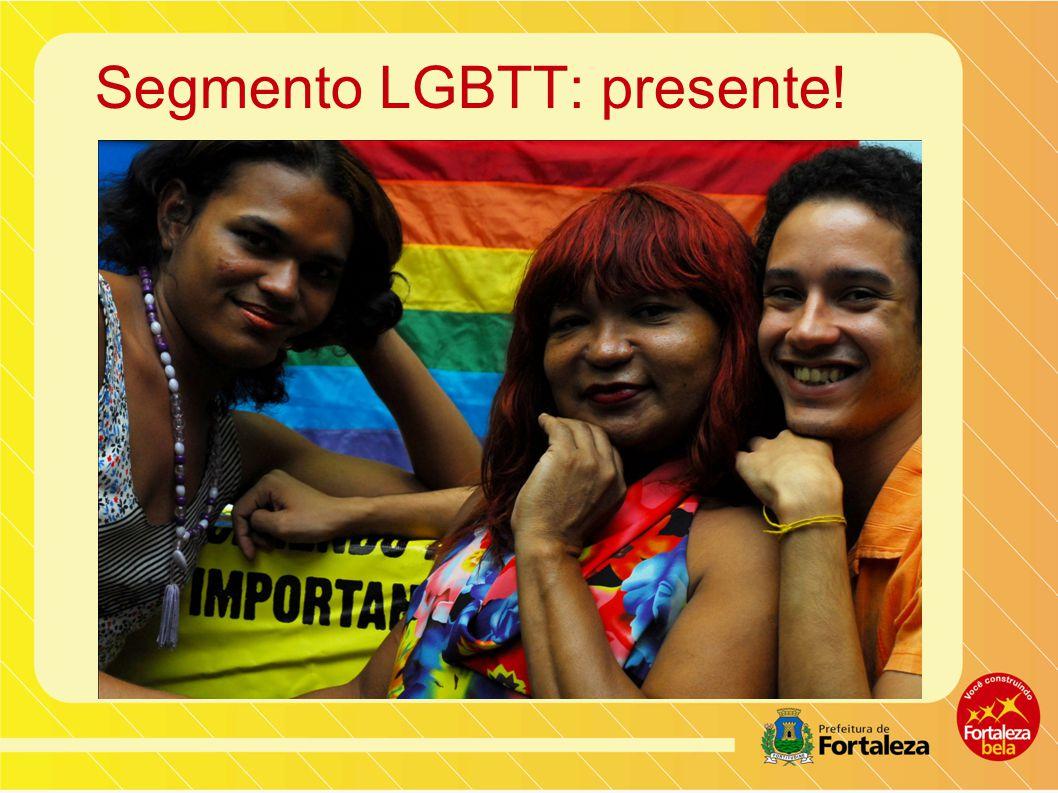 Segmento LGBTT: presente!