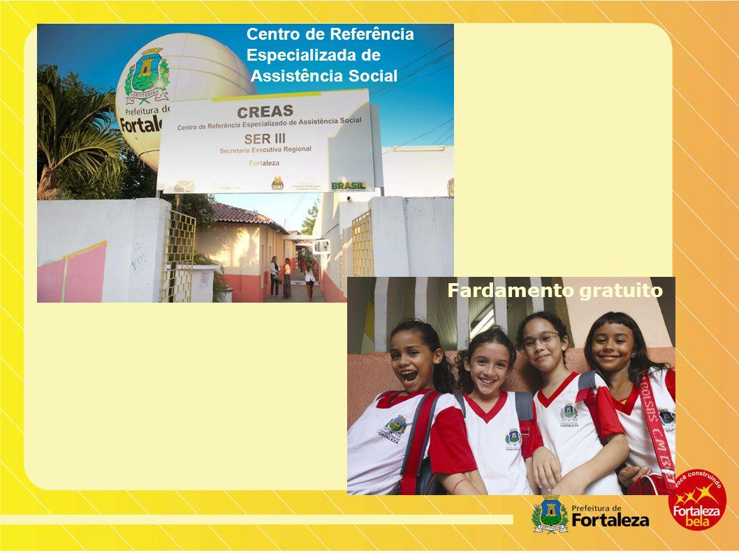 Centro de Referência Especializada de Assistência Social Fardamento gratuito