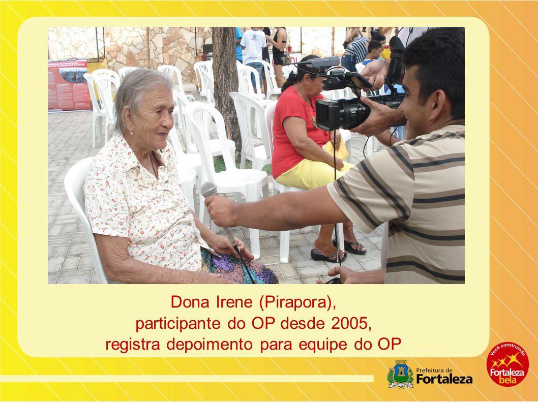 Dona Irene (Pirapora), participante do OP desde 2005, registra depoimento para equipe do OP