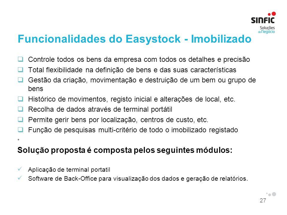 27 Funcionalidades do Easystock - Imobilizado Controle todos os bens da empresa com todos os detalhes e precisão Total flexibilidade na definição de b