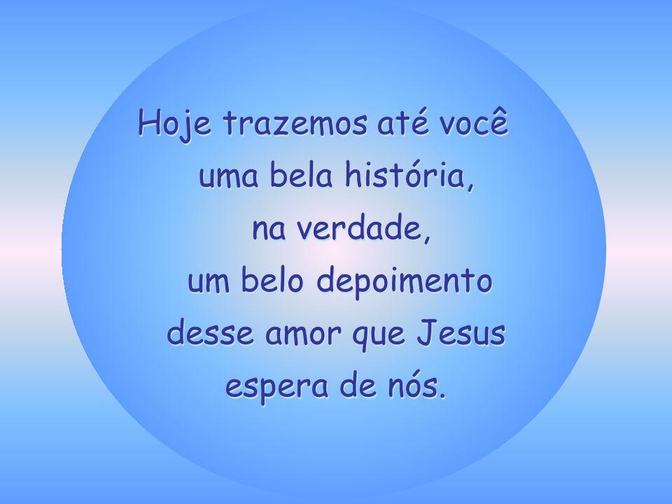 (Mateus 25,40)