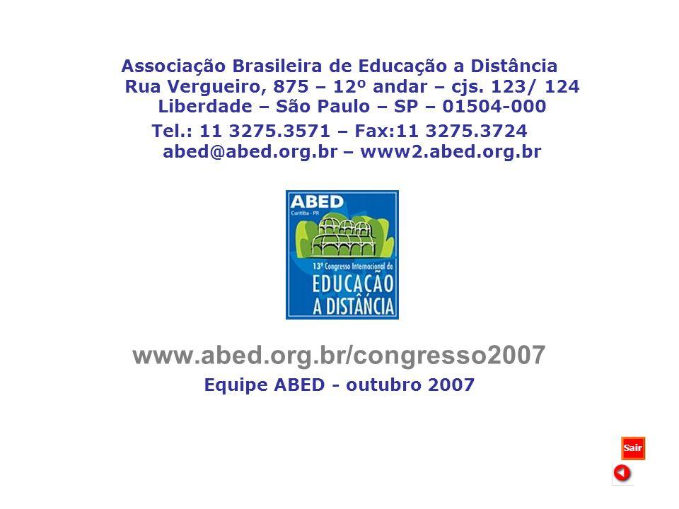 Associação Brasileira de Educação a Distância Rua Vergueiro, 875 – 12º andar – cjs. 123/ 124 Liberdade – São Paulo – SP – 01504-000 Tel.: 11 3275.3571