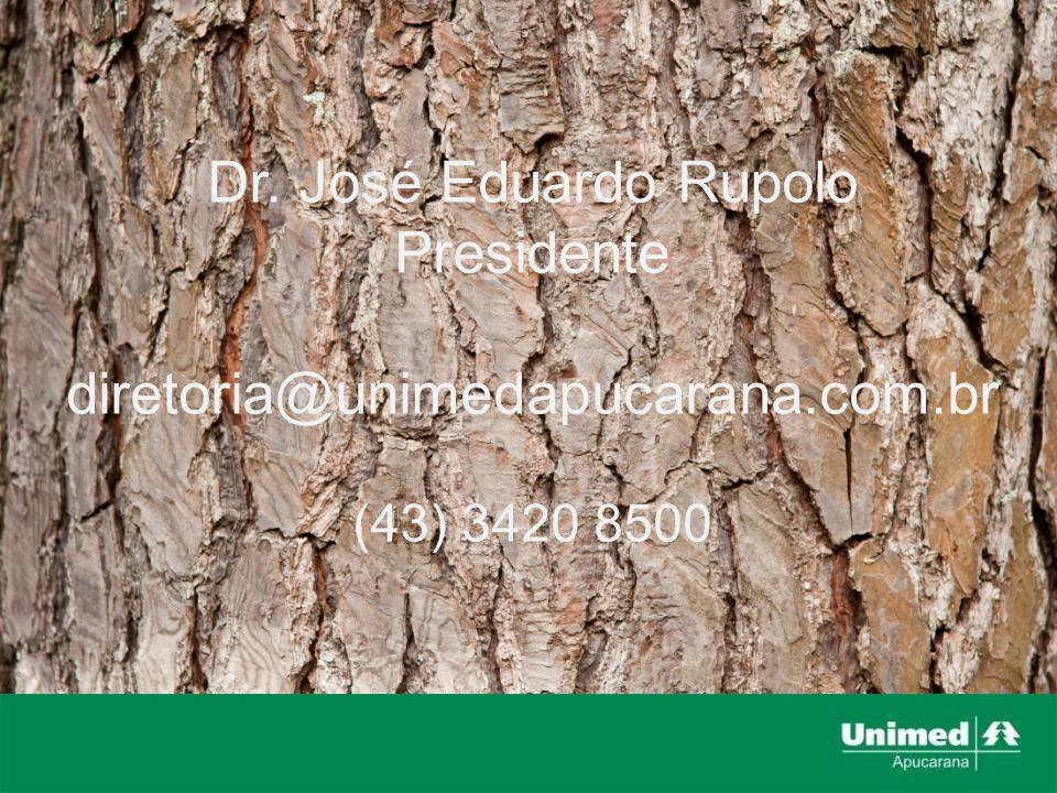 Dr. José Eduardo Rupolo Presidente diretoria@unimedapucarana.com.br (43) 3420 8500