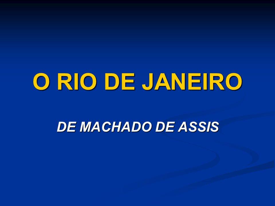 O RIO DE JANEIRO DE MACHADO DE ASSIS