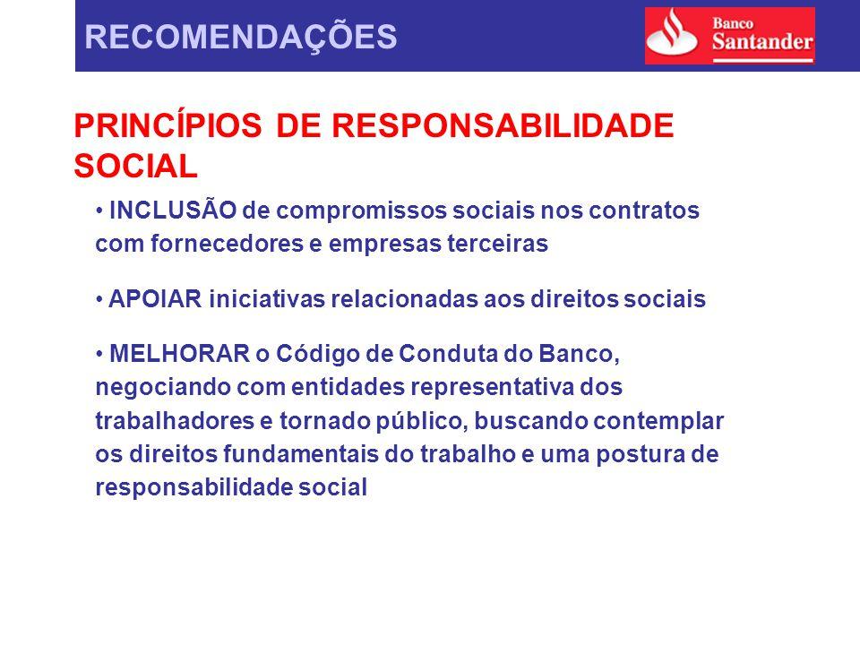 INCLUSÃO de compromissos sociais nos contratos com fornecedores e empresas terceiras APOIAR iniciativas relacionadas aos direitos sociais MELHORAR o C