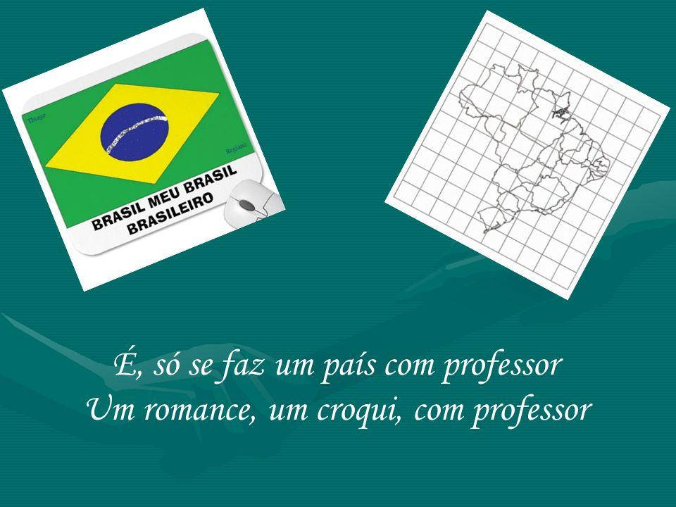 Um poema de amor: Dindi Um país pra ensinar seus jovens !