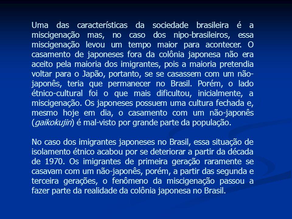 Uma das características da sociedade brasileira é a miscigenação mas, no caso dos nipo-brasileiros, essa miscigenação levou um tempo maior para acontecer.