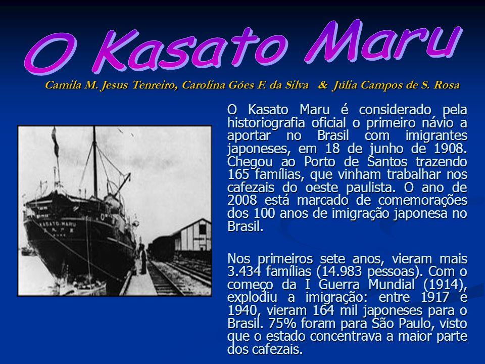 O Kasato Maru é considerado pela historiografia oficial o primeiro návio a aportar no Brasil com imigrantes japoneses, em 18 de junho de 1908. Chegou