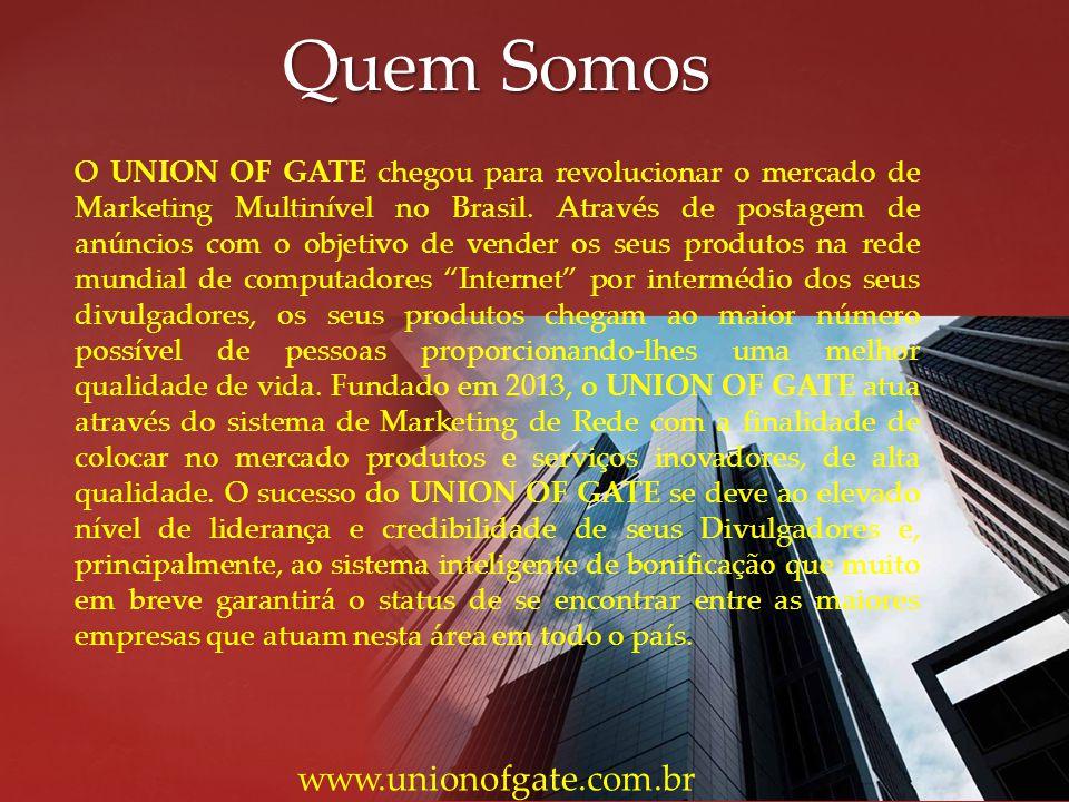Quem Somos O UNION OF GATE chegou para revolucionar o mercado de Marketing Multinível no Brasil. Através de postagem de anúncios com o objetivo de ven