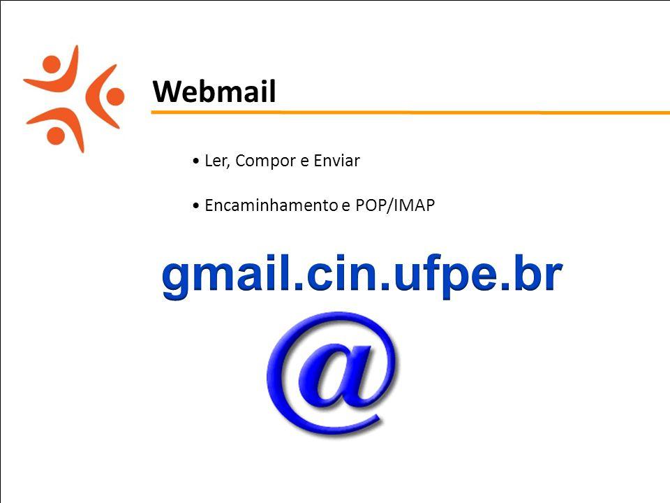 pet computação UFPE Webmail Ler, Compor e Enviar Encaminhamento e POP/IMAP