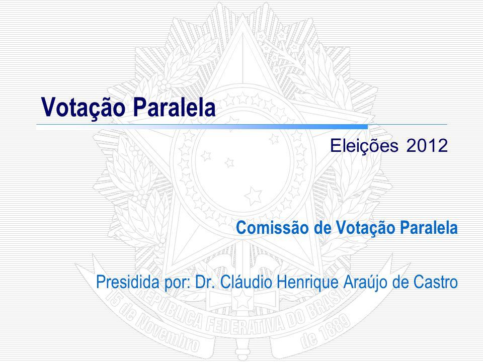 Votação Paralela Sistemática Simples de Auditoria das urnas eletrônicas para comprovar o funcionamento correto de seus programas Eleições 2012