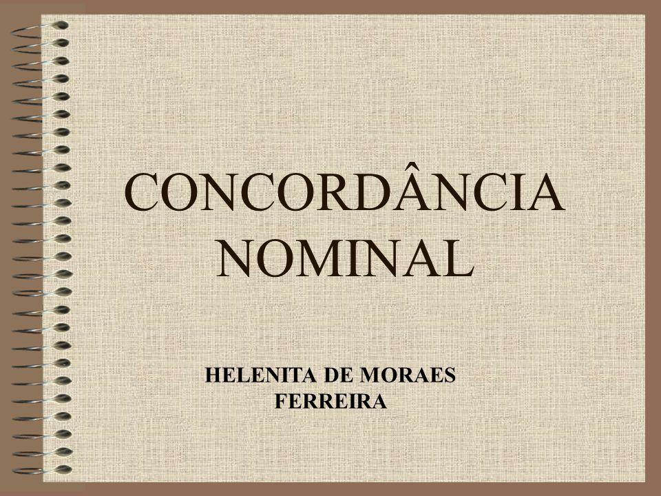 CONCORDÂNCIA NOMINAL HELENITA DE MORAES FERREIRA