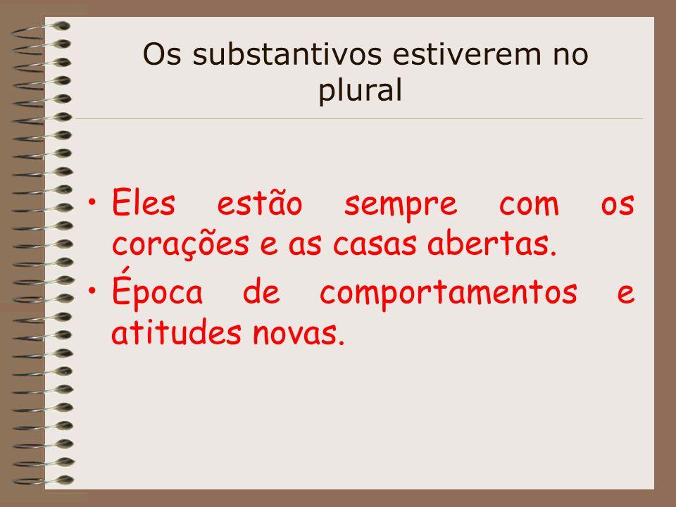 LIGADOS PELA CONJUNÇÃO OU O adjetivo pode concordar como substantivo mais próximo ou com os dois substantivos, quando estiver posposto a dois ou mais substantivos.