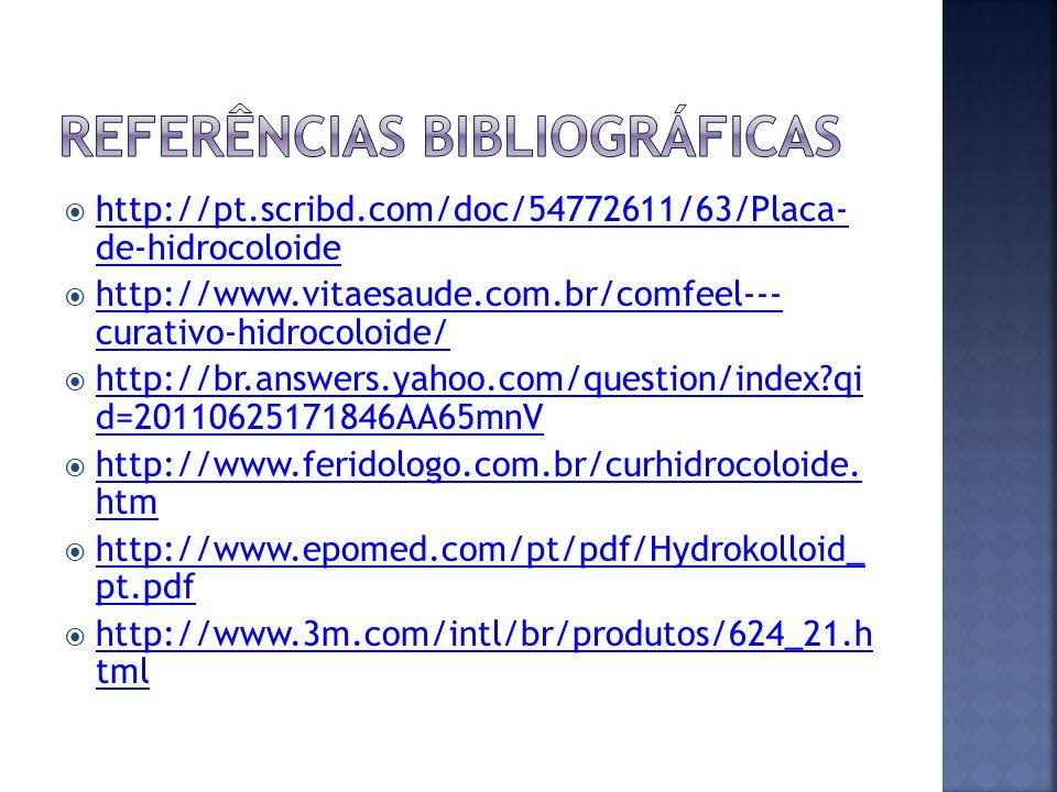 http://pt.scribd.com/doc/54772611/63/Placa- de-hidrocoloide http://pt.scribd.com/doc/54772611/63/Placa- de-hidrocoloide http://www.vitaesaude.com.br/c