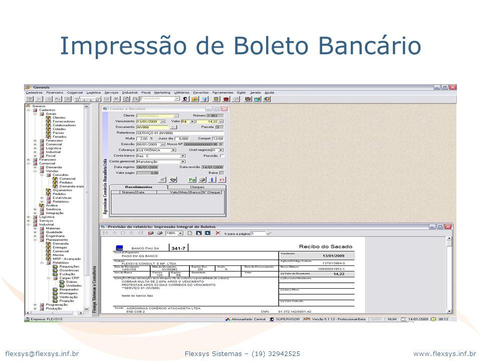 www.flexsys.inf.brFlexsys Sistemas – (19) 32942525flexsys@flexsys.inf.br Impressão de Boleto Bancário