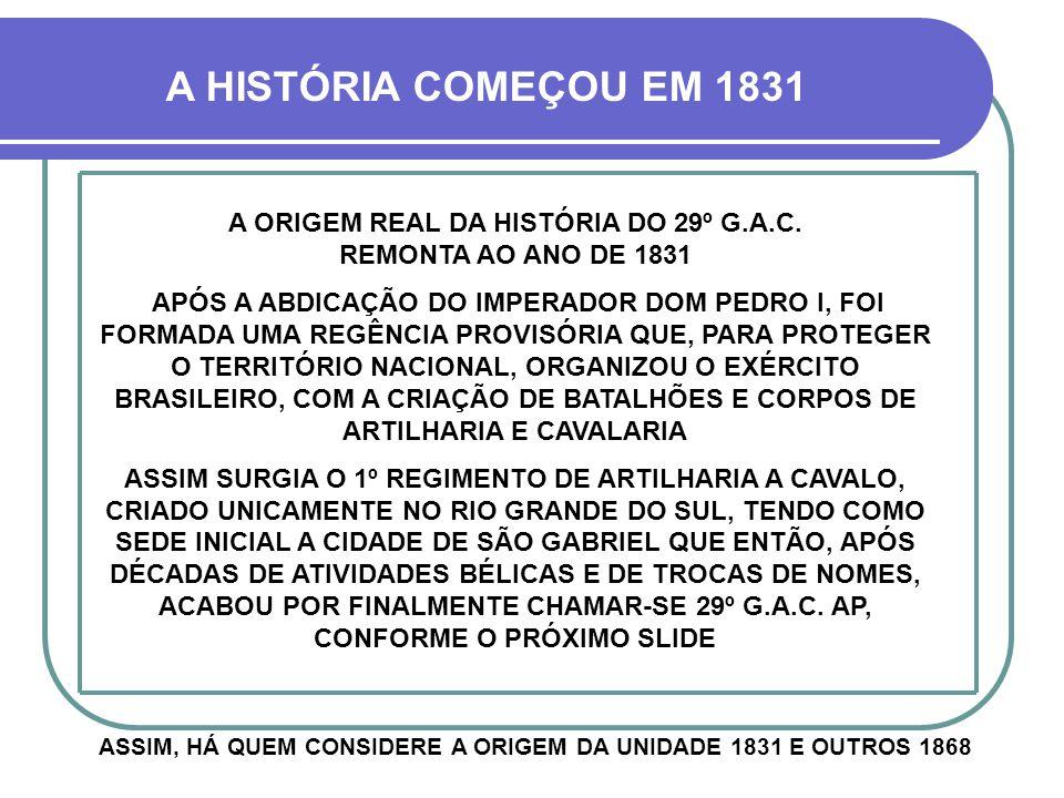 A SEGUNDA GRANDE UNIDADE MILITAR A CHEGAR EM CRUZ ALTA FOI DE ARTILHARIA E FOI ORIGINALMENTE CRIADA EM PLENA GUERRA DO PARAGUAI (1865-1870).