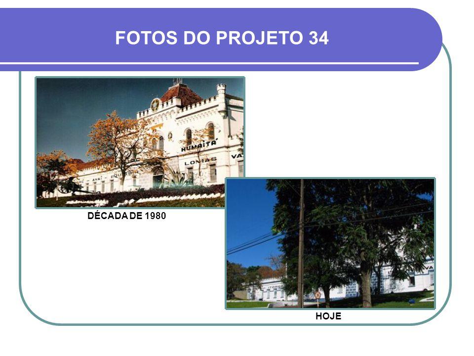 DÉCADA DE 1970 FOTOS DO PROJETO 01 HOJE
