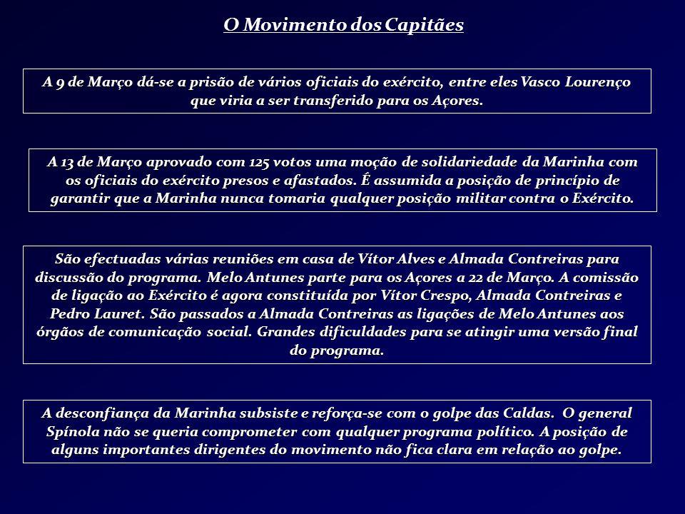 A 9 de Março dá-se a prisão de vários oficiais do exército, entre eles Vasco Lourenço que viria a ser transferido para os Açores. São efectuadas vária
