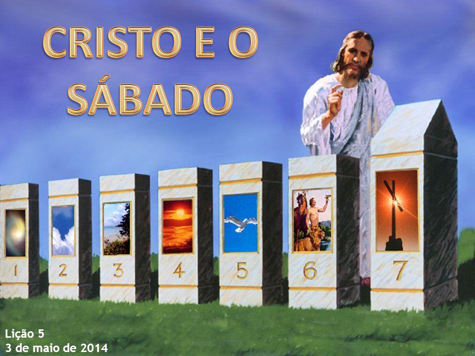 JESUS E O SÁBADO CRIADORGUARDADOR Tempo de descanso e adoração Tempo de alegria Tempo de cura REDENTOR