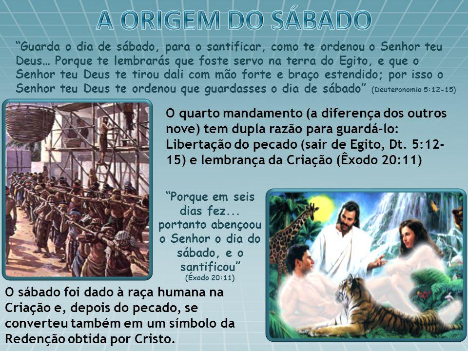 E o Senhor diz: Se desviares o teu pé de profanar o sábado, e de cuidar dos teus próprios interesses no Meu santo dia, e se chamares ao sábado deleitoso, e santo dia do Senhor, digno de honra, [...] então te deleitarás no Senhor.