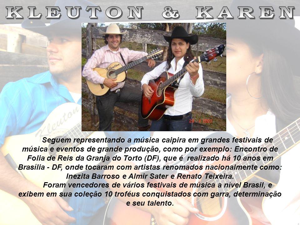 Seguem representando a música caipira em grandes festivais de música e eventos de grande produção, como por exemplo: Encontro de Folia de Reis da Gran
