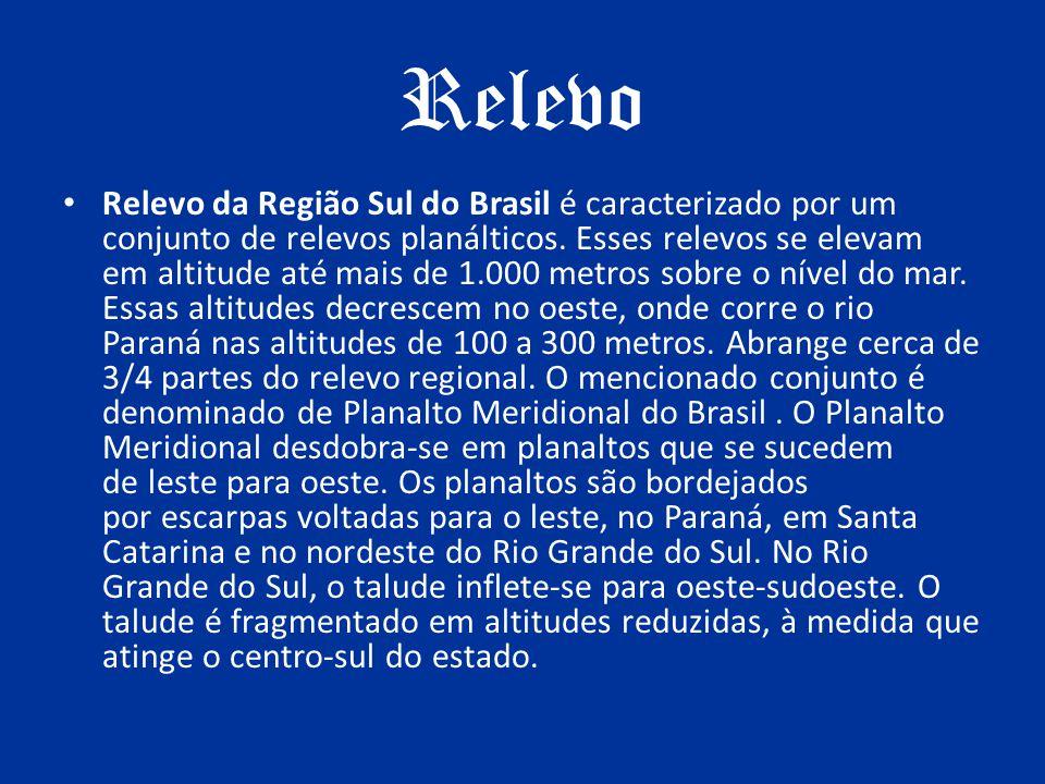Relevo Relevo da Região Sul do Brasil é caracterizado por um conjunto de relevos planálticos. Esses relevos se elevam em altitude até mais de 1.000 me