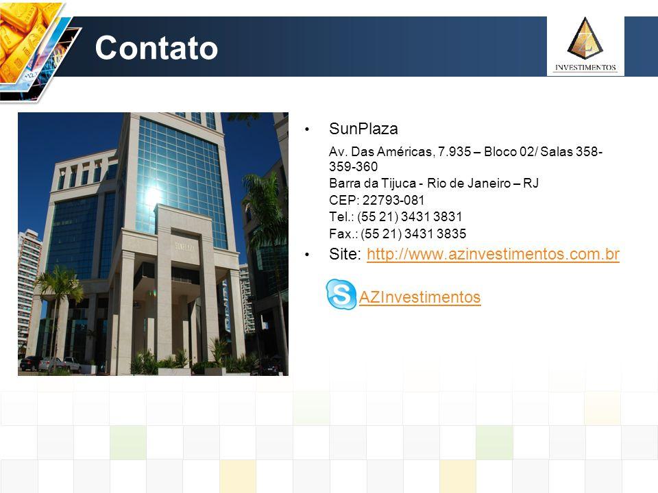 Contato SunPlaza Av. Das Américas, 7.935 – Bloco 02/ Salas 358- 359-360 Barra da Tijuca - Rio de Janeiro – RJ CEP: 22793-081 Tel.: (55 21) 3431 3831 F