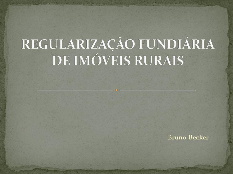 Instituído pela Lei 11.952/2009 Abrangência: a) 09 (nove) Estados da Amazônia Legal: ACRE; AMAPÁ; AMAZONAS; MARANHÃO; MATO GROSSO; PARÁ; RONDÔNIA, RORAIMA, TOCANTINS.