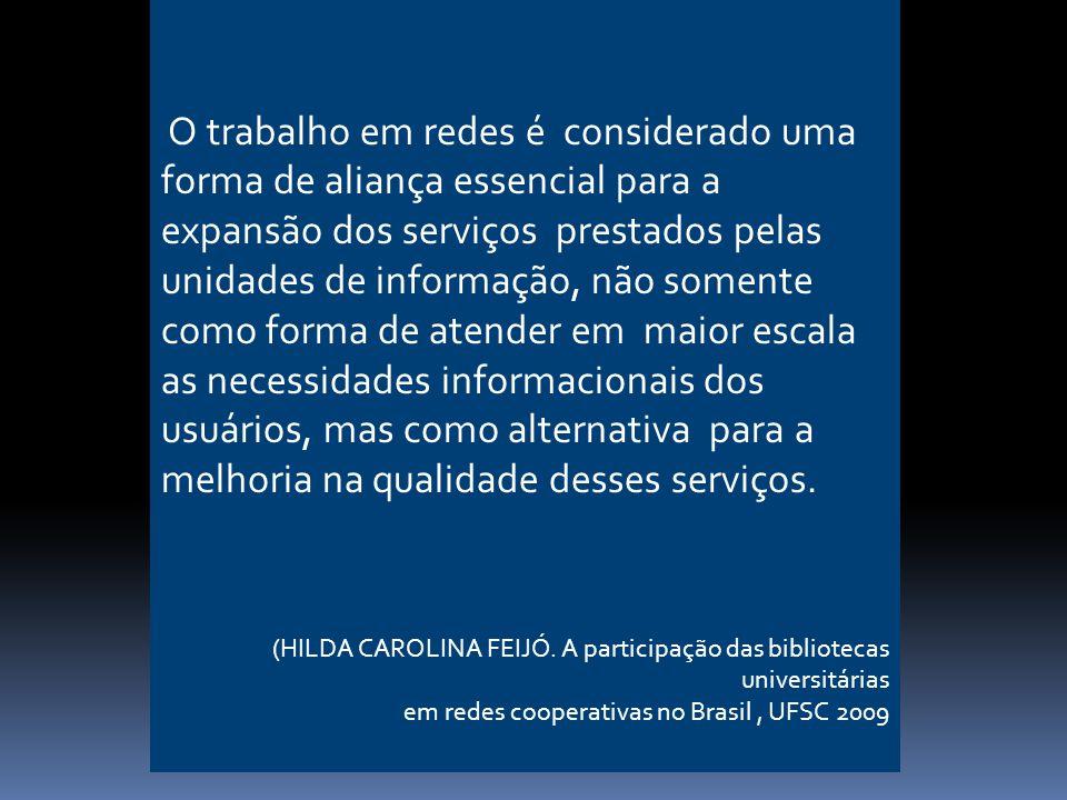 E também: aprimoramento dos serviços, a melhoria da comunicação e a participação da comunidade de usuários.