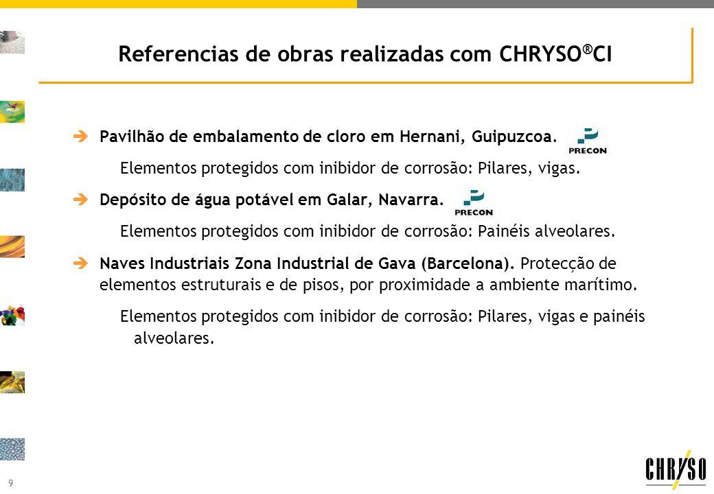 9 Referencias de obras realizadas com CHRYSO ® CI Pavilhão de embalamento de cloro em Hernani, Guipuzcoa. Elementos protegidos com inibidor de corrosã