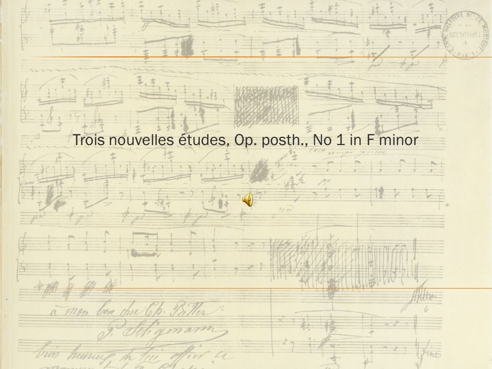 Trois nouvelles études, Op. posth., No 1 in F minor
