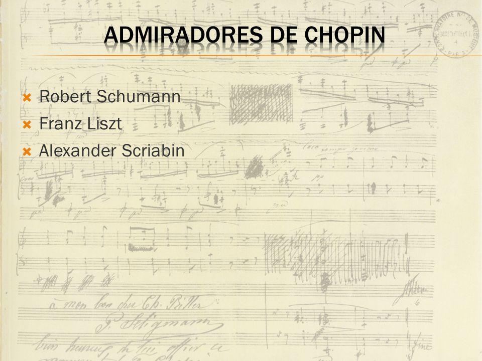 Robert Schumann Franz Liszt Alexander Scriabin