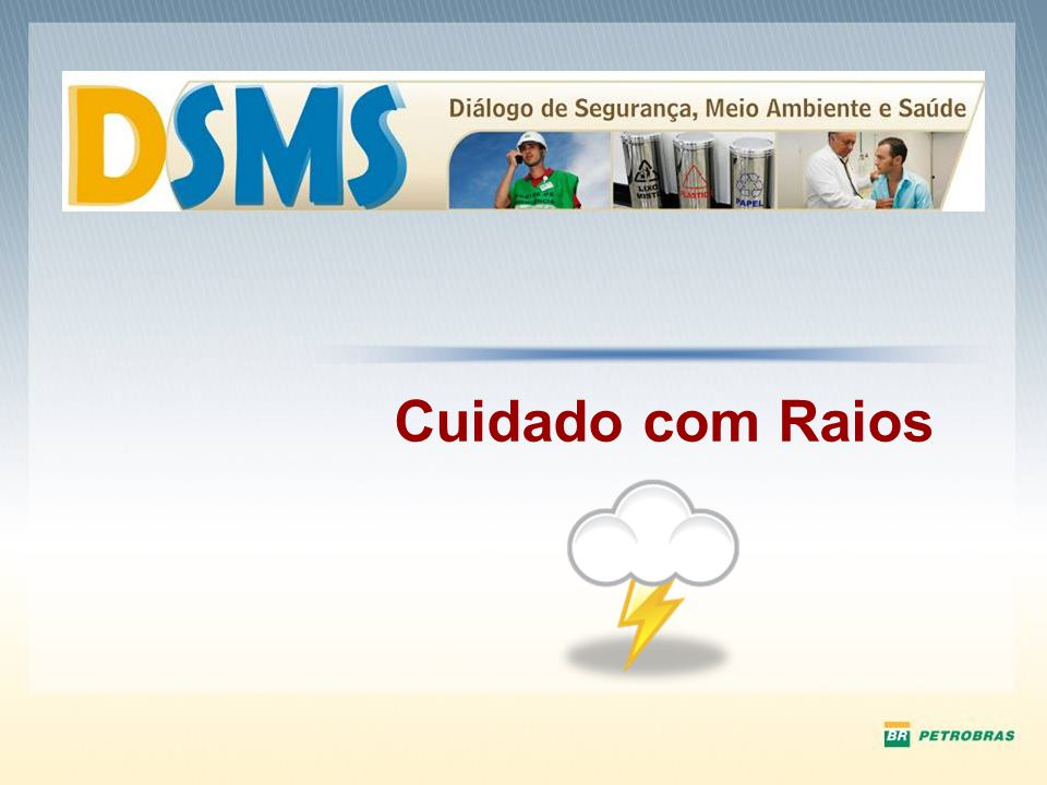 Fontes: Sites Diversos www.gettyimages.com.br www.google.com.br Serviços Compartilhados Regional São Paulo-Sul SMS/SMA Janeiro 2010