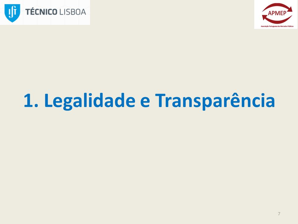 1. Legalidade e Transparência 7