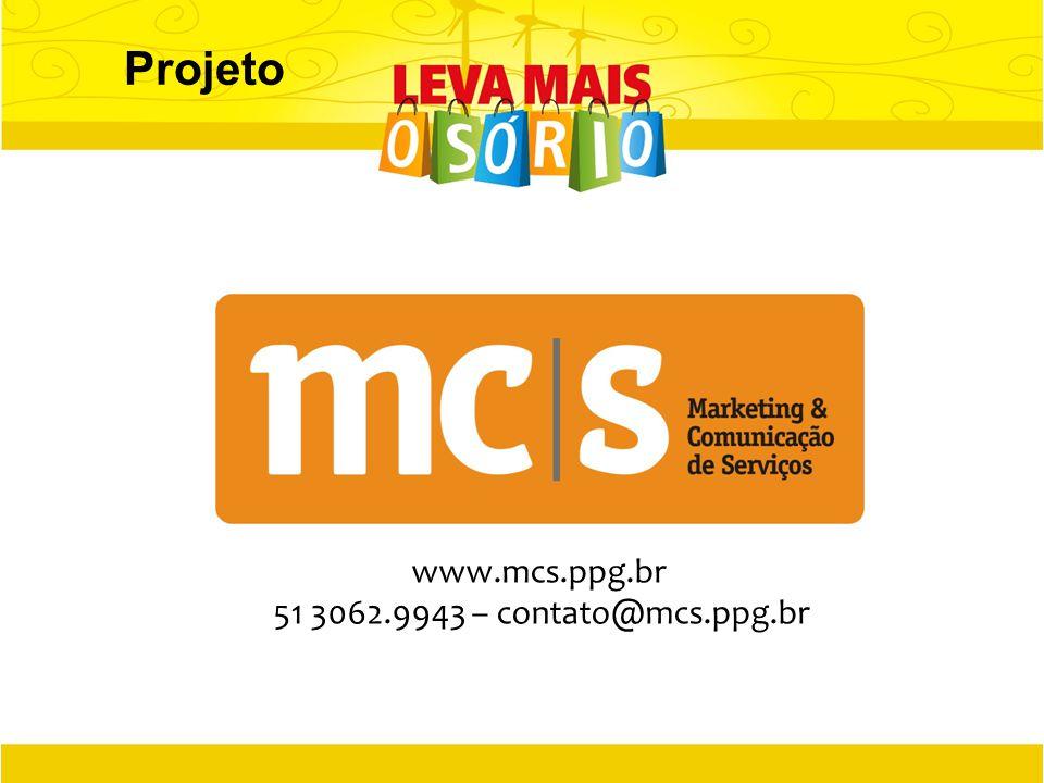 Projeto www.mcs.ppg.br 51 3062.9943 – contato@mcs.ppg.br