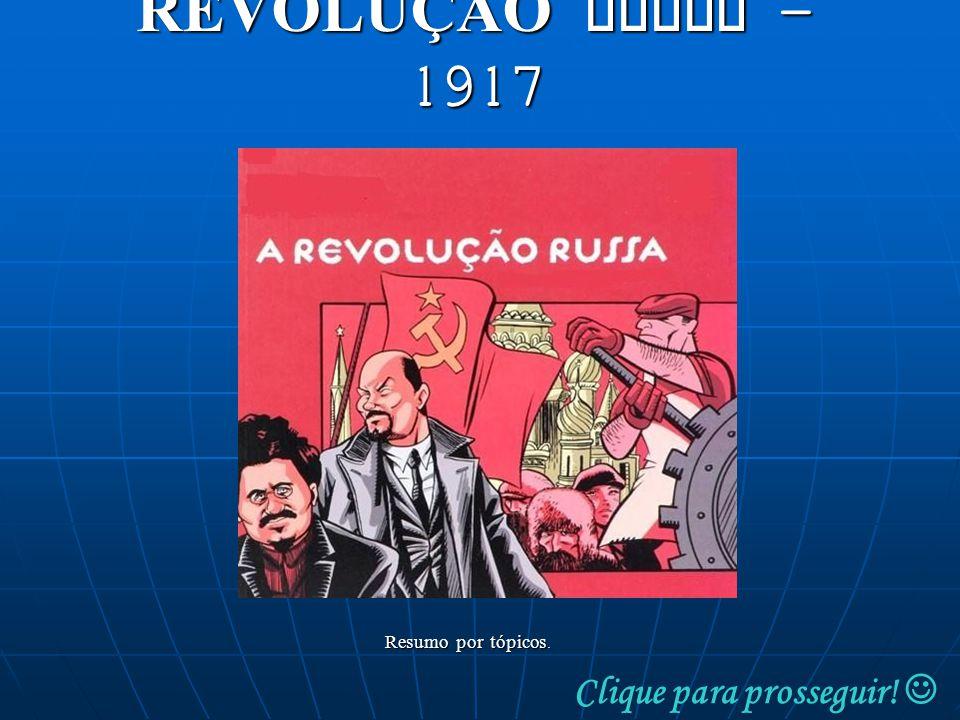 REVOLUÇÃO RUSSA MOMENTO HISTÓRICO SÉC.