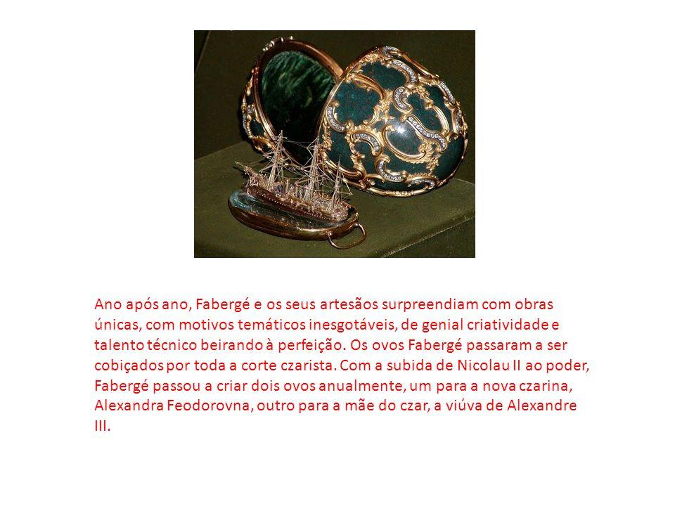 Ano após ano, Fabergé e os seus artesãos surpreendiam com obras únicas, com motivos temáticos inesgotáveis, de genial criatividade e talento técnico b
