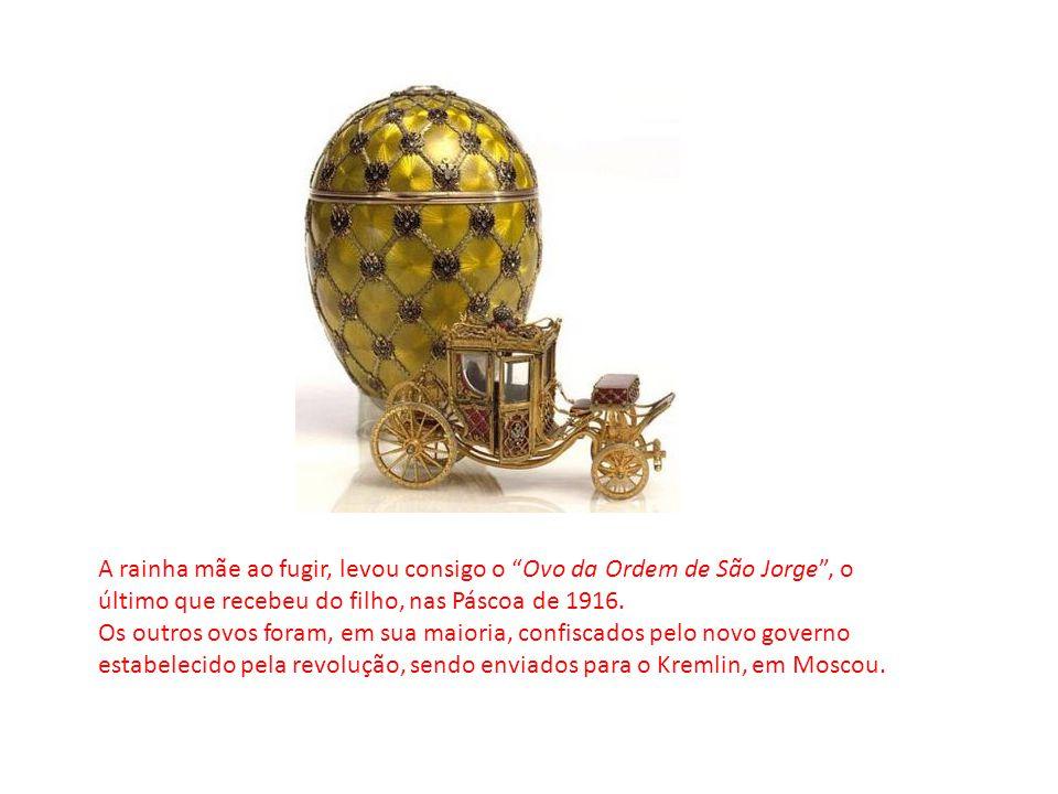 A rainha mãe ao fugir, levou consigo o Ovo da Ordem de São Jorge, o último que recebeu do filho, nas Páscoa de 1916. Os outros ovos foram, em sua maio