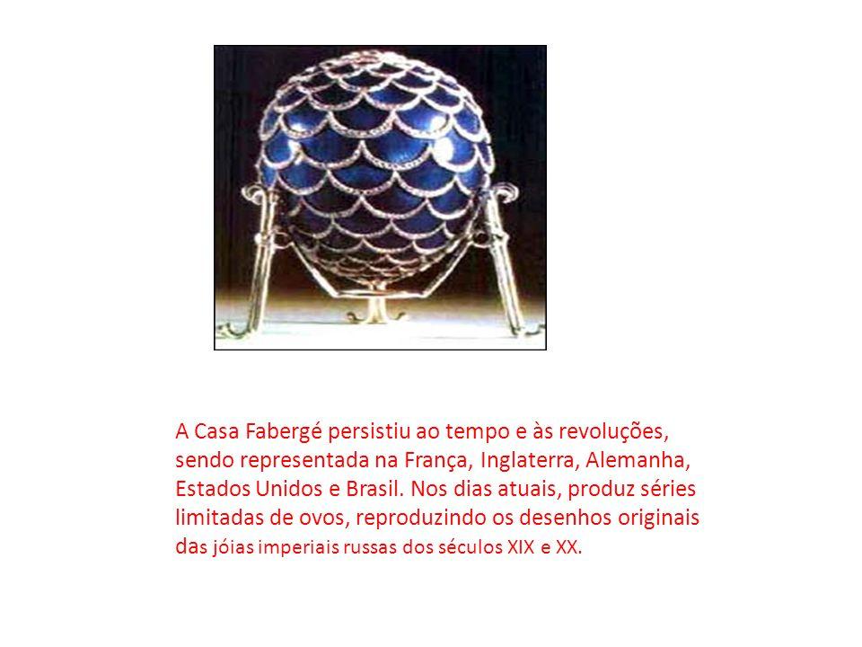 A Casa Fabergé persistiu ao tempo e às revoluções, sendo representada na França, Inglaterra, Alemanha, Estados Unidos e Brasil. Nos dias atuais, produ