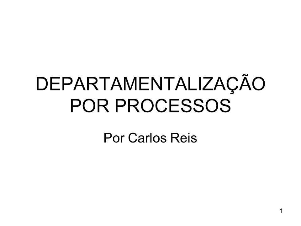 2 Processos Histórico; Definição; Componentes; Ferramentas; Desconexões; Utilização da TI; Controle.