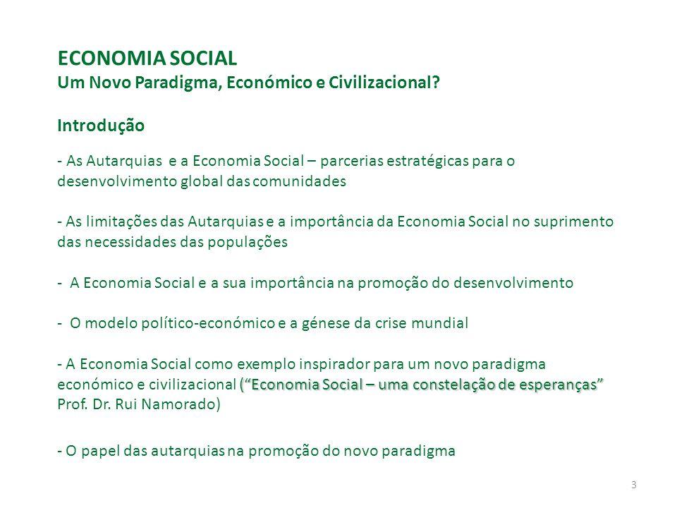 3 ECONOMIA SOCIAL Um Novo Paradigma, Económico e Civilizacional.